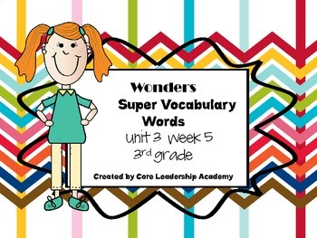 Wonders  Super Vocabulary Word Cards Unit 3 Week 5