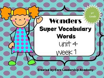 Wonders  Super Vocabulary Word Cards Unit 4 Week 1