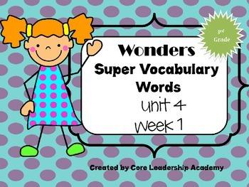 Wonders  Super Vocabulary Word Cards Unit 4 Week 1