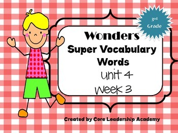 Wonders  Super Vocabulary Word Cards Unit 4 Week 3
