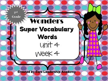 Wonders  Super Vocabulary Word Cards Unit 4 Week 4