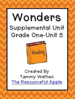 Wonders Supplemental Unit {Grade 1-Unit 5}