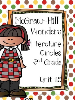 Wonders Thinkmark Literature Circles Unit 1 Week 5~3rd Grade