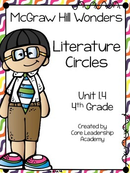 Wonders Thinkmark Literature Circles Unit 1.4 ~ 4th Grade