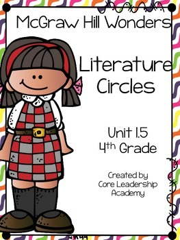 Wonders Thinkmark Literature Circles Unit 1.5 ~ 4th Grade