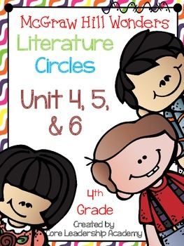 Wonders Thinkmark Literature Circles Unit 4,5, & 6 ~ 4th Grade