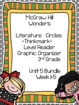 Wonders Thinkmark Literature Circles Unit 5 Week 1-5~3rd Grade