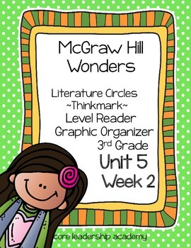 Wonders Thinkmark Literature Circles Unit 5 Week 2~3rd Grade