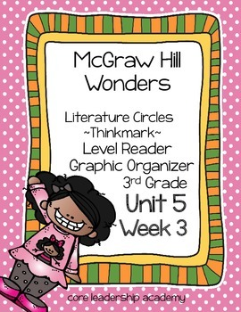 Wonders Thinkmark Literature Circles Unit 5 Week 3~3rd Grade