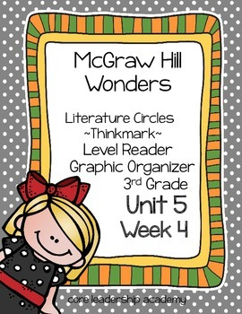 Wonders Thinkmark Literature Circles Unit 5 Week 4~3rd Grade