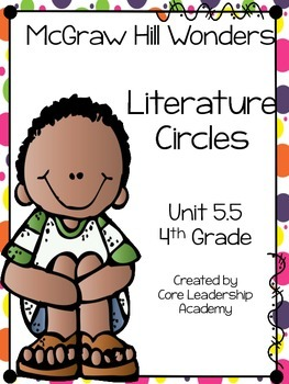 Wonders Thinkmark Literature Circles Unit 5.5 ~ 4th Grade