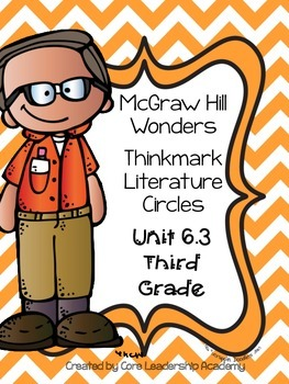 Wonders~ Thinkmark Literature Circles Unit 6 Week 3
