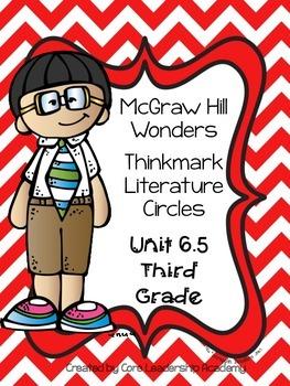 Wonders Thinkmark Literature Circles Unit~ 6 Week 5