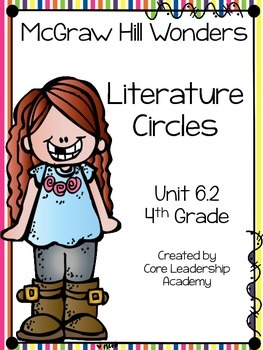 Wonders Thinkmark Literature Circles Unit 6.2 ~ 4th Grade