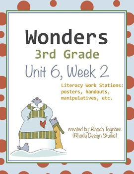 Wonders Reading Literacy Centers Unit 6 Full Set