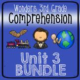 Wonders Third Grade Unit 3 Weeks 1-5 Bundle Comprehension