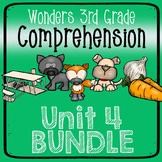 Wonders Third Grade Unit 4 Weeks 1-5 Bundle Comprehension