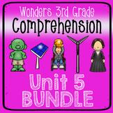 Wonders Third Grade Unit 5 Week 1-5 Bundle Comprehension (