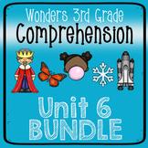 Wonders Third Grade Unit 6 Weeks 1-5 Bundle Comprehension (3rd Grade)