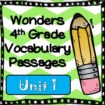 Wonders Fourth Grade Vocabulary Cloze Passages Unit 1