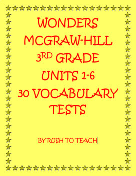 3rd grade Wonders Vocabulary Tests Units 1-6 Bundle