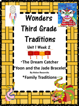 Wonders: Traditions Grade 3 Unit 1 Week 2