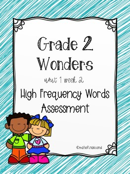 Wonders U1 W2 High Frequency Words Assessment