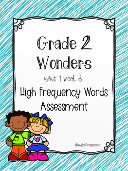 Wonders U1 W3 High Frequency Words Assessment