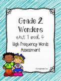 Wonders U1 W4 High Frequency Words Assessment