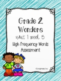 Wonders U1 W5 High Frequency Words Assessment