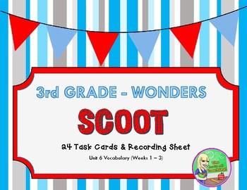 Wonders U6 Vocabulary SCOOT (3rd)