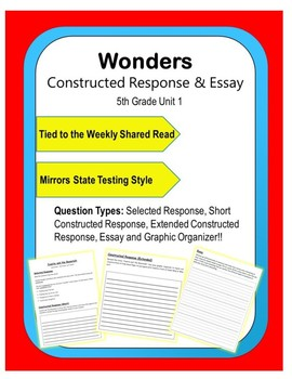 Wonders – Unit 1 (5th) Constructed Response Practice