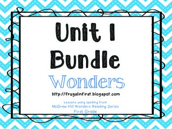 Wonders: Unit 1 Bundle (week 1-5)