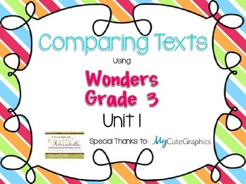 Wonders Grade 3: Unit 1 Comparing Texts