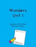 Wonders Unit 1 Question of the Week Sentence Frames