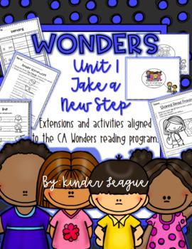 "Wonders Unit 1- ""Take A New Step"" Activities and Extensions by KL"