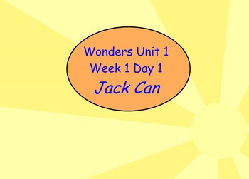 Wonders- Unit 1 Week 1- Flip chart- Slides