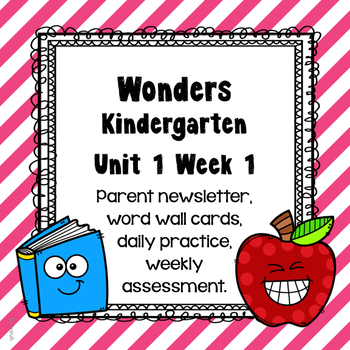 Wonders Unit 1 Week 1, Kinder, Morning Work, Tests, Common Core, Writing
