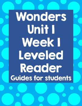 Wonders Unit 1 Week 1 Leveled Reader BUNDLE
