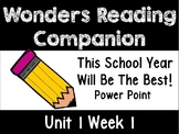 Wonders Unit 1 Week 1 POWER POINT. This School Year Will Be. First Grade
