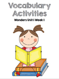 Reading Wonders Unit 1 Week 1 Vocabulary Activities