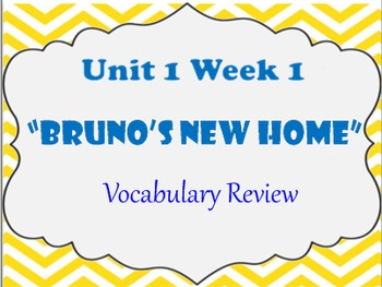 Wonders Unit 1 Week 1 Vocabulary Review