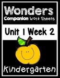 Wonders Unit 1 Week 2 Centers/Worksheets Pouch! Kindergarten