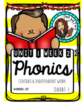Wonders Unit 1 Week 2: Short I