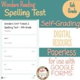 Wonders Unit 1 Week 2 Spelling Test - 5th Grade