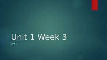 Wonders Unit 1 Week 3 Day 1