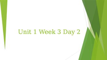 Wonders Unit 1 Week 3 Day 2