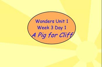 Wonders- Unit 1 Week 3- Flip chart - Slides