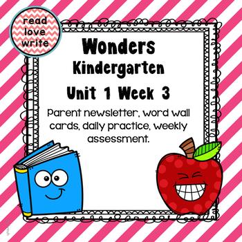 Wonders Unit 1 Week 3, Kinder, Morning Work, Tests, Common Core, Writing