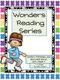 Wonders, Unit 1, Week 4, 1st Grade, Centers, Printables, and Word Wall Words